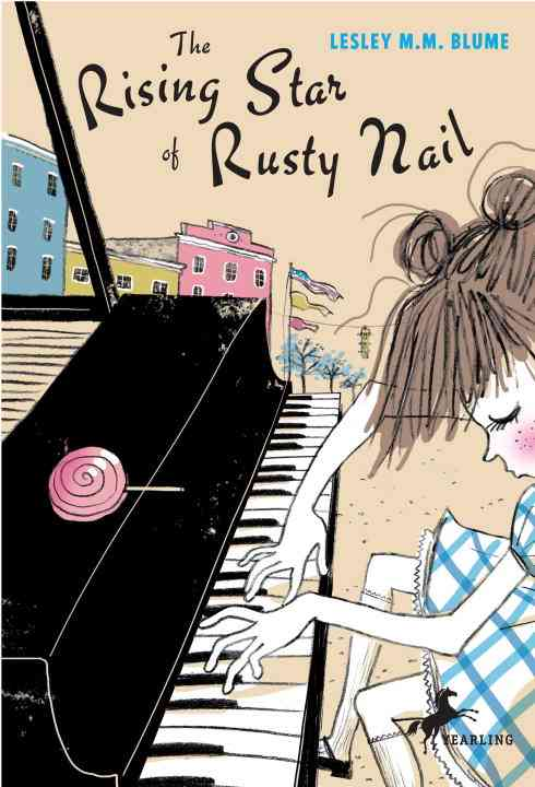 The Rising Star of Rusty Nail By Blume, Lesley M. M.