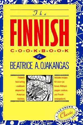 Finnish Cook Book By Ojakangas, Beatrice A.